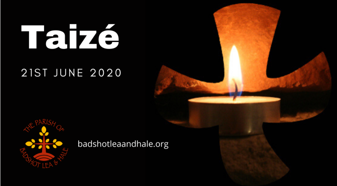 Taizé – 21st June