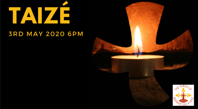 Taizé – 3rd May