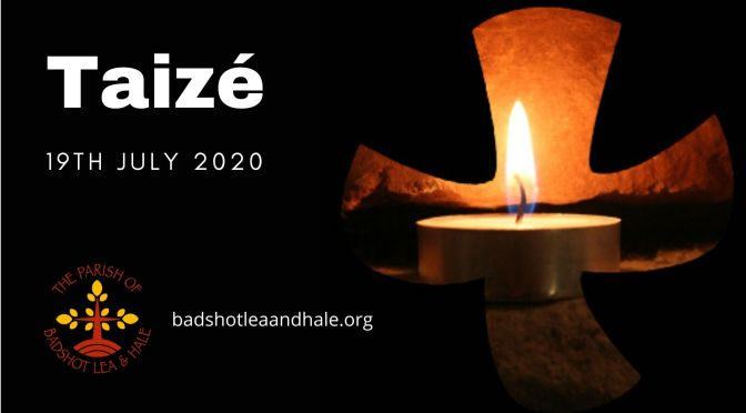 Taizé – 19th July