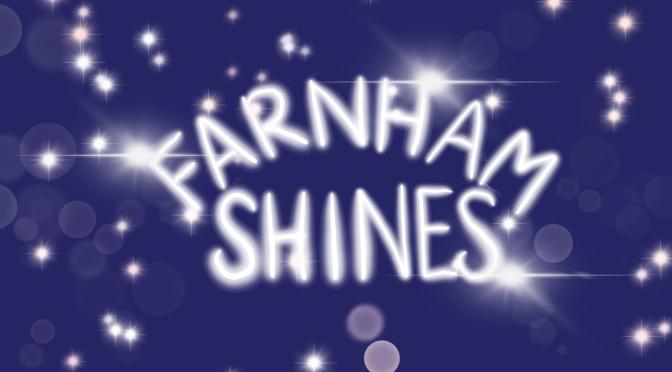 Let Farnham Shine!