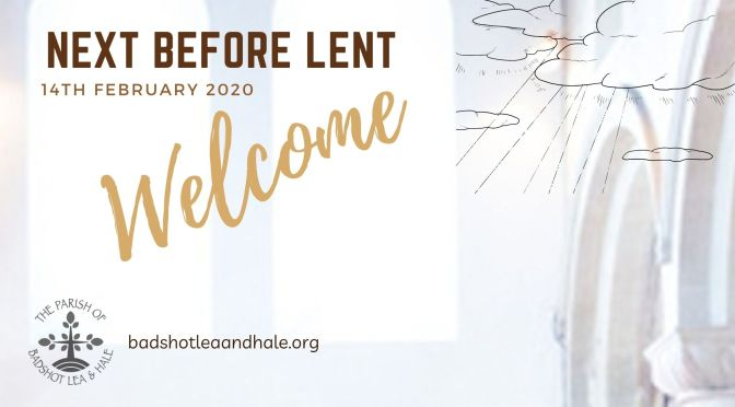Sunday Next before Lent – 14th February