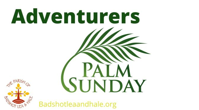 Adventurers – Palm Sunday