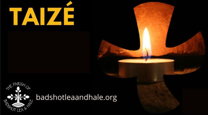 Taizé Service – 21st March